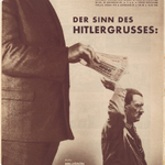 "John Heartfield, ""Der Sinn des Hitlergrusses: Kleiner Mann bittet um grosse Gaben. Motto: Millonen Stehen Hinter Mir!"", 1932. New York, The Metropolitan Museum of Art (© 2011 Artists Rights Society [ARS], New York)"