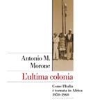 More about l'ultima colonia