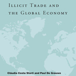 Claudia Costa Storti, Paul De Grauwe (eds.), Illicit Trade And Global Economy, Cambridge Mass., MIT Press, 2012