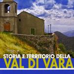 """Enrica Salvatori (a cura di), """"Storia e territorio della Val di Vara"""", Pisa, Felici, 2012"""