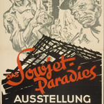"Axster Heudlass (?-?), ""Das Sowjet-Paradies Ausstellung, Strassburg/Elsass..."", 1942. Litografia su carta, 84×49,5 cm. Strasbourg, Bibliothèque Nationale et Universitaire (© L'immagine appartiene ai rispettivi proprietari / Property of its respective owners)"