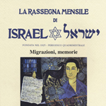 "UCEI (a cura di), ""Migrazioni, Memorie: La Rassegna Mensile di Israel"", LXXVIII, 3/2012, Firenze, La Giuntina, 2013"