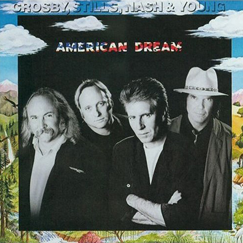 Crosby, Stills, Nash and Young - American Dream