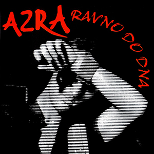 Azra - Ravno do dna