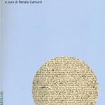 Renato CAMURRI (a cura di), Pensare la libertà. I quaderni di Antonio Giuriolo, Venezia, Marsilio, 2016, 507 pp.