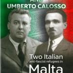 Giorgio PERESSO, Giuseppe Donati and Umberto Calosso. Two Italian Anti-fascist Refugees in Malta, Gudja, SKS, 2015, 271 pp.