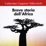 """Catherine Coquery-Vidrovitch, """"Breve storia dell'Africa"""", Bologna, Il Mulino, 2012"""
