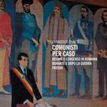 """Francesco Zavatti, """"Comunisti per caso. Regime e consenso in Romania durante e dopo la guerra fredda"""", Milano, Mimesis, 2014"""