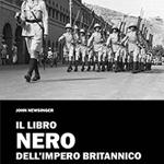 """John Newsinger, """"Il libro nero dell'Impero britannico"""", Palermo, 21 Editore, 2015"""