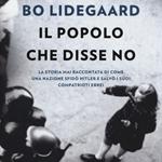 """Bo Lidegaard, """"Il popolo che disse no"""", Milano, Garzanti, 2014"""