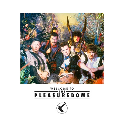 Frankie Goes to Hollywood - Welcome to the Pleasuredome