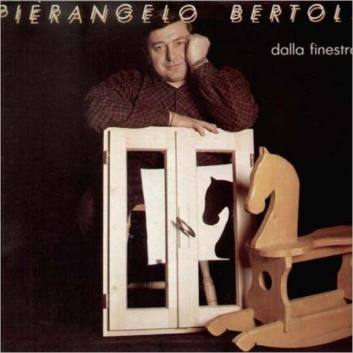 Pierangelo Bertoli - Dalla finestra