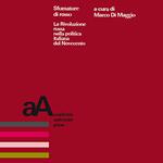 """Marco Di Maggio (a cura di), """"Sfumature di rosso. La Rivoluzione russa nella politica italiana del Novecento"""", Torino, Accademia University Press, 2017"""