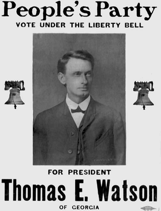 Manifesto di propaganda del People's Party a sostegno del candidato Thomas E. Watson (via Wikimedia Commons [CC BY-SA 3.0])