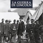 James McPHERSON, La guerra di Lincoln, Palermo, 21 editore, 2017, 350 pp.