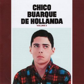 Chico Buarque de Hollanda - Volume 3