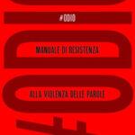 Federico FALOPPA, #Odio. Manuale di resistenza alla violenza delle parole, Torino, UTET, 2020, 280 pp.