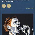 """Alessia MASINI, """"Siamo nati da soli. Punk, rock e politica in Italia e in Gran Bretagna (1977-1984)"""", Pisa, Pacini, 2019, 275 pp."""